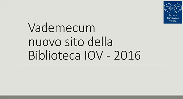Biblioteca IOV - Vademecum al nuovo sito