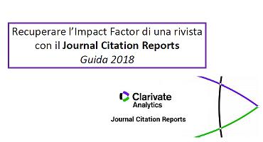 Iimpact factor di una rivista: come recuperarlo con il Journal Citation Reports